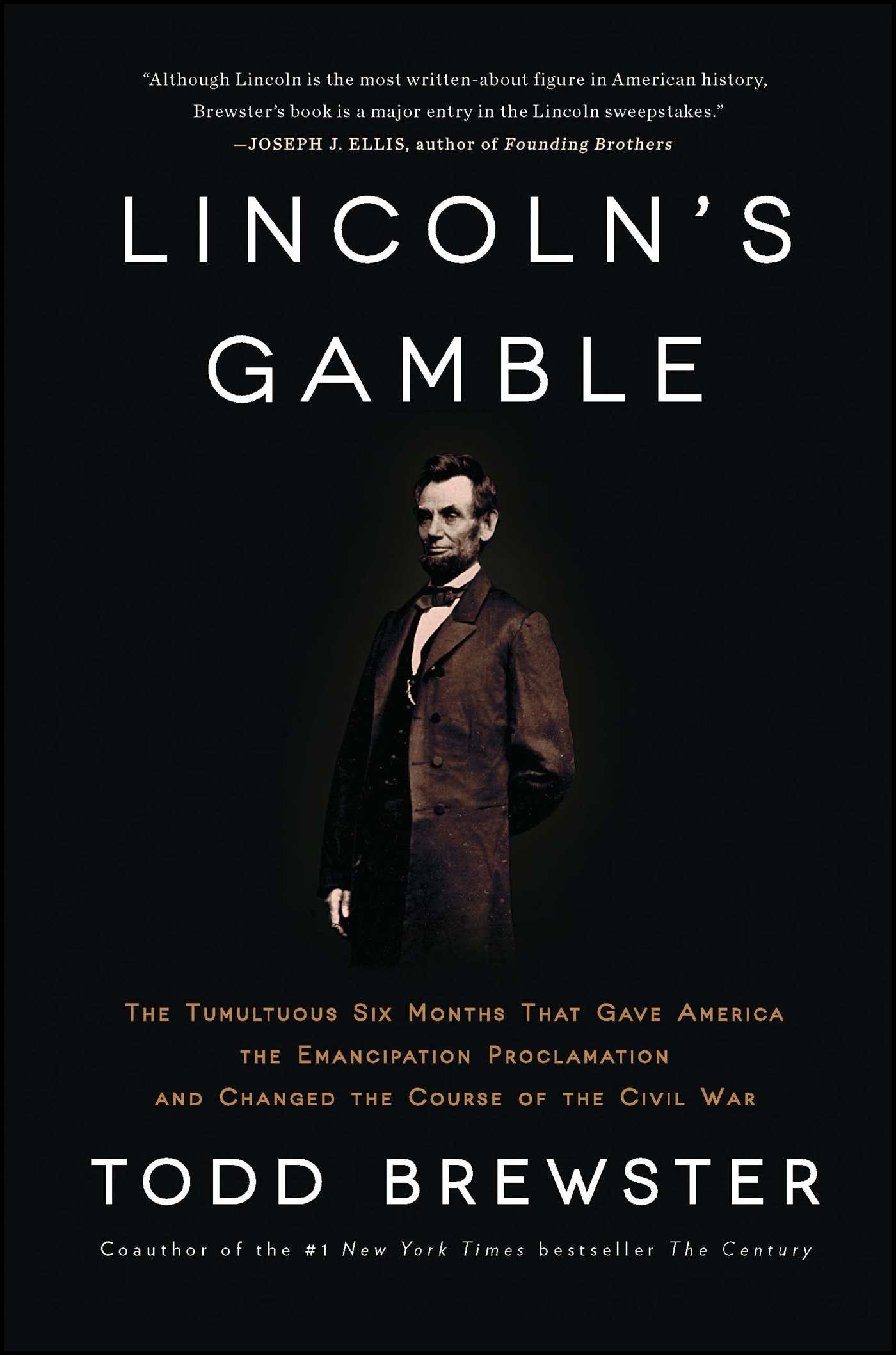 lincoln s gamble book by todd brewster official publisher page lincolns gamble 9781451693898 hr
