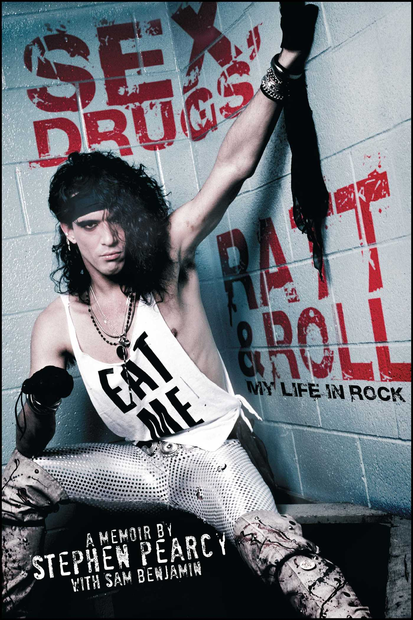 Sex drugs ratt roll 9781451694581 hr