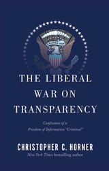 The-liberal-war-on-transparency-9781451694901