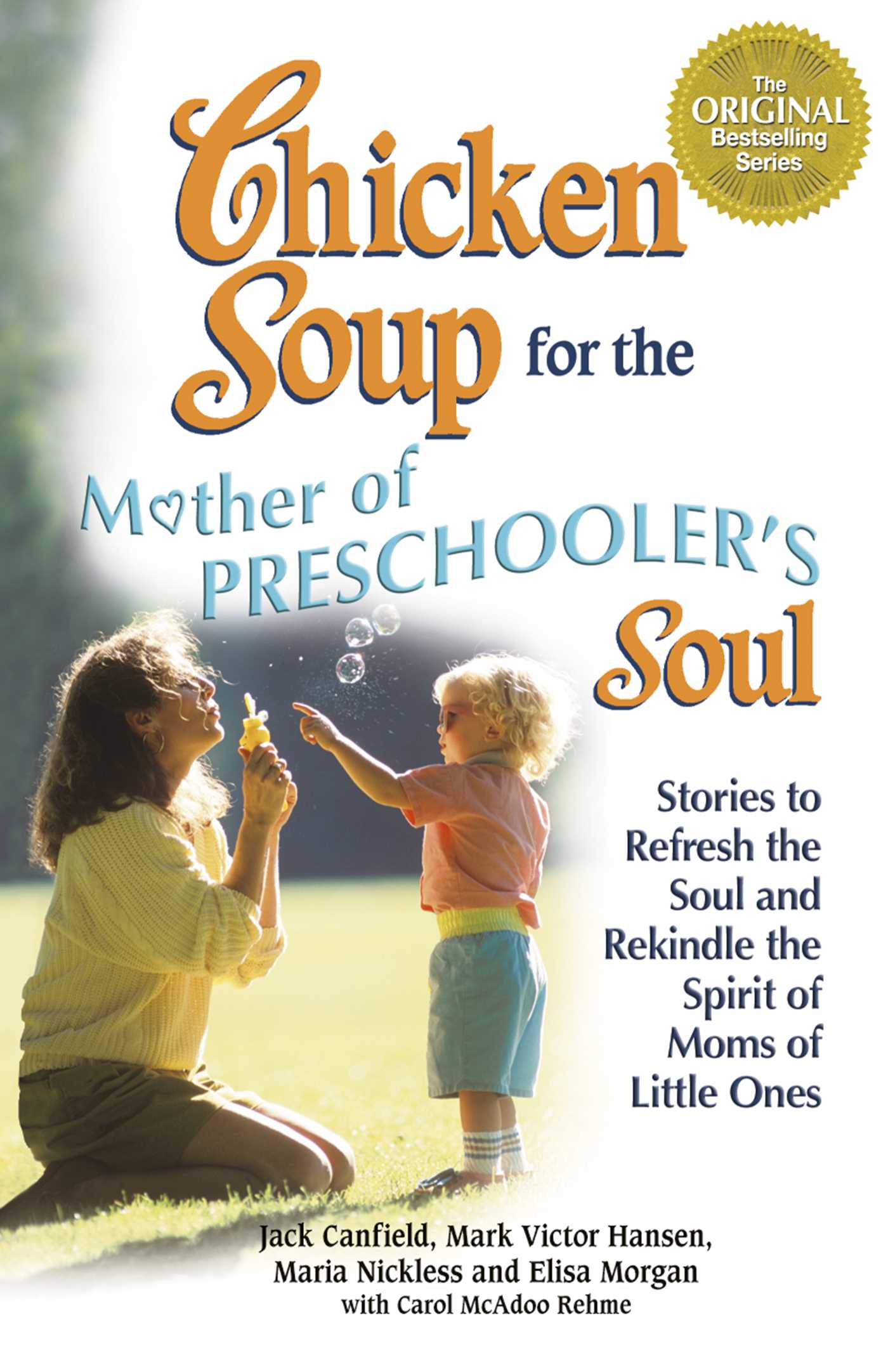 Chicken Soup For The Mother Of Preschoolers Soul 9781453275351 Hr