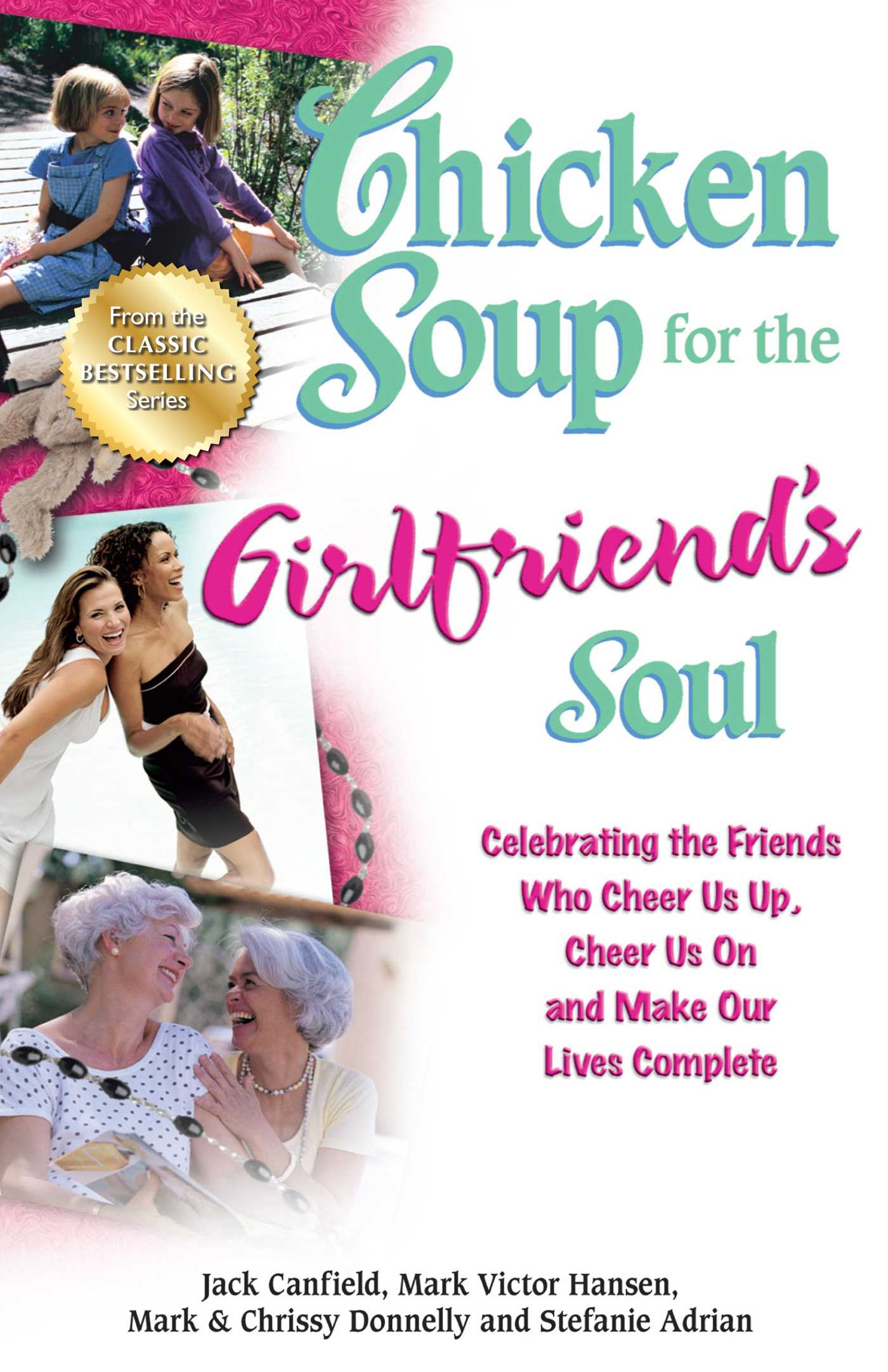 Chicken soup for the girlfriends soul ebook by jack canfield chicken soup for the girlfriends soul 9781453277010 hr fandeluxe PDF