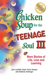 Chicken Soup for the Teenage Soul III