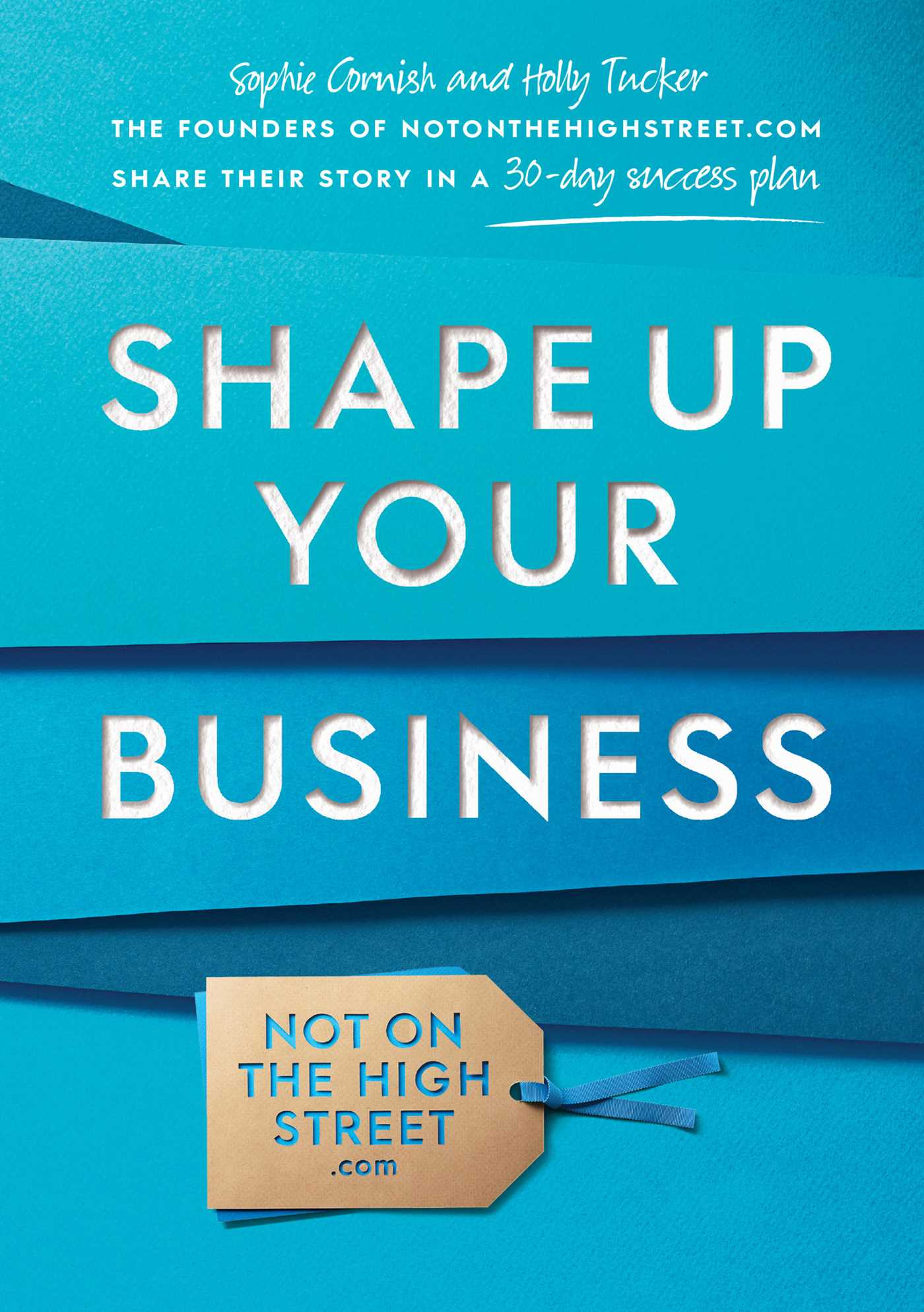 Shape up your business ebook by sophie cornish holly tucker ebook 9781471102165 fandeluxe Image collections