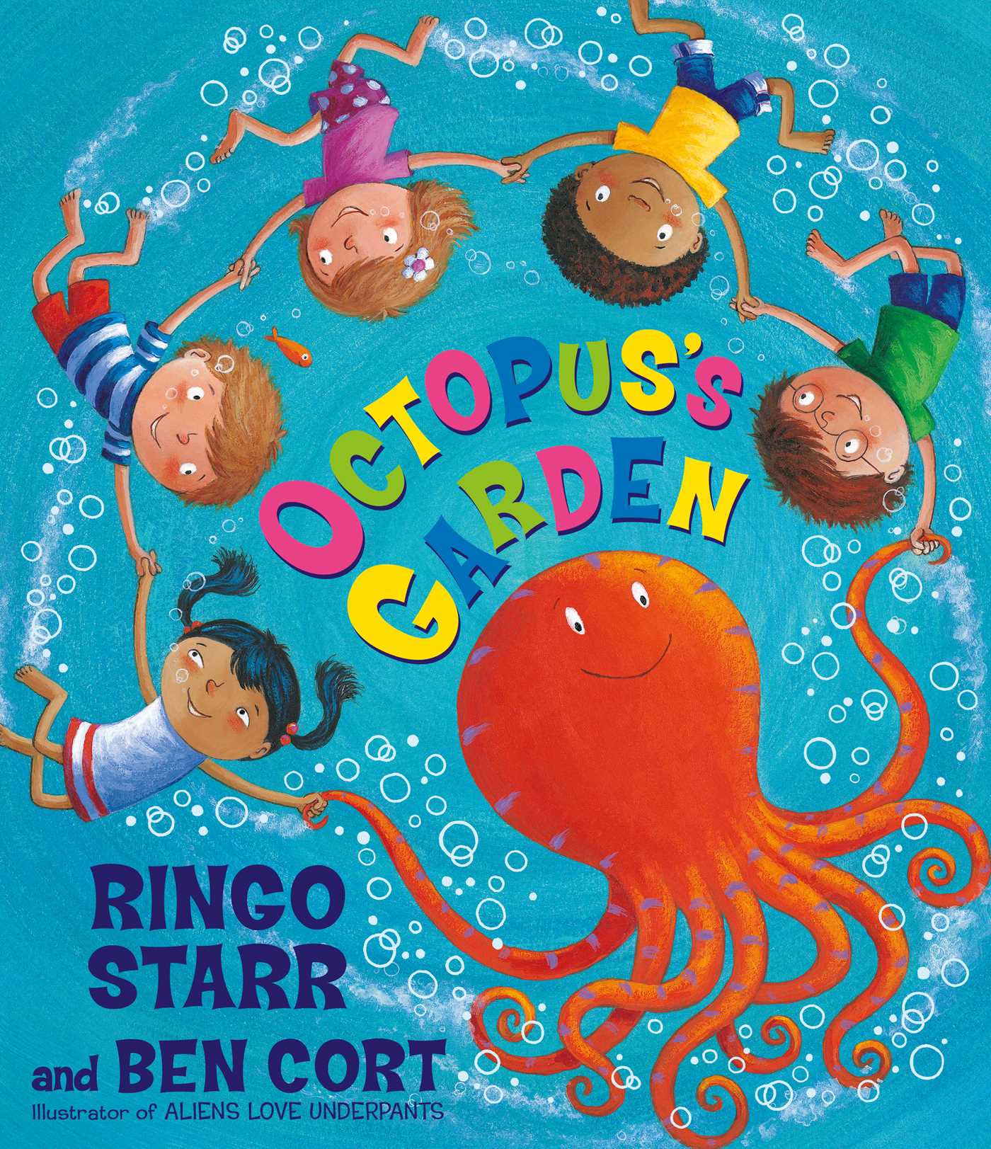 Octopus 39 S Garden Book By Ringo Starr Ben Cort Official Publisher Page Simon Schuster Uk