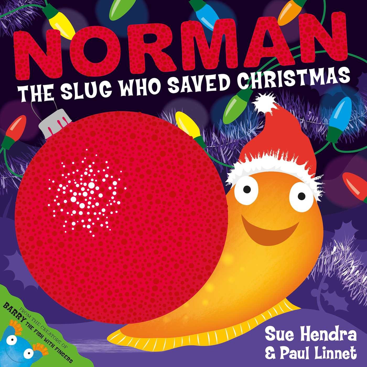 Book Cover Image (jpg): Norman The Slug Who Saved Christmas Ebook  9781471120992