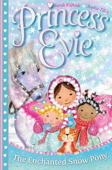 Princess Evie: The Enchanted Snow Pony