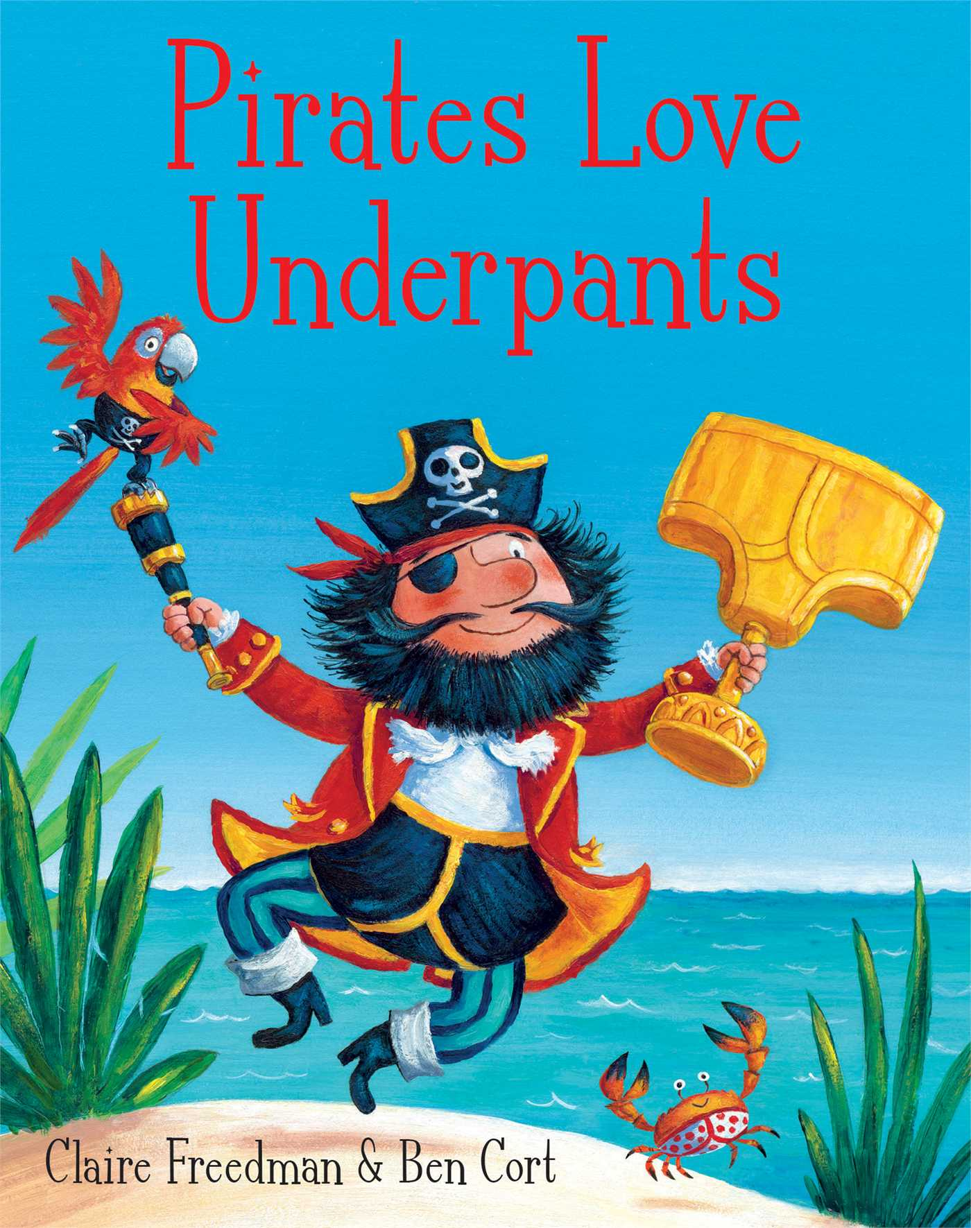 Pirates love underpants book by claire freedman ben cort book cover image jpg pirates love underpants fandeluxe Image collections