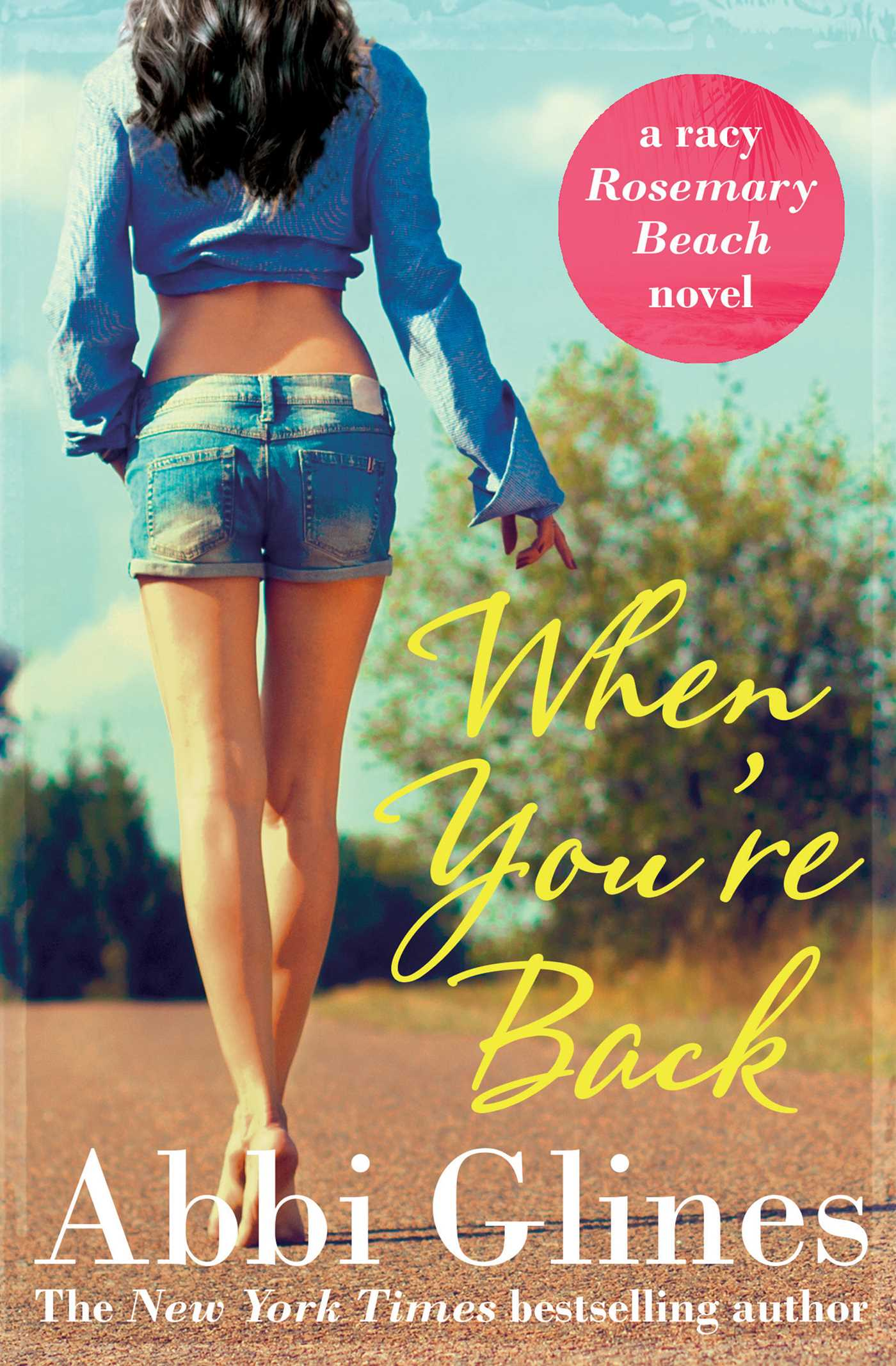 When You Re Back Ebook By Abbi Glines Official Publisher