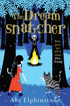 THE DREAMSNATCHER by Abi Elphinstone, Simon & Schuster