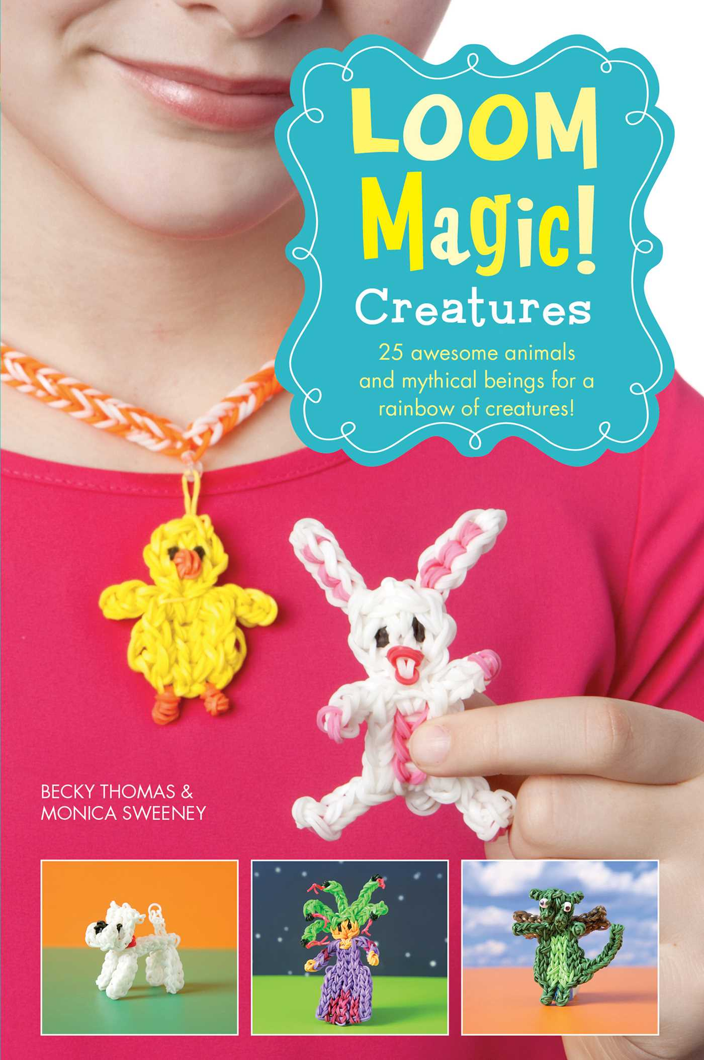 Loom magic creatures 25 awesome animals and mythical beings for a book cover image jpg loom magic creatures 25 awesome animals and mythical beings for a rainbow of c ebook 9781471124518 fandeluxe Choice Image