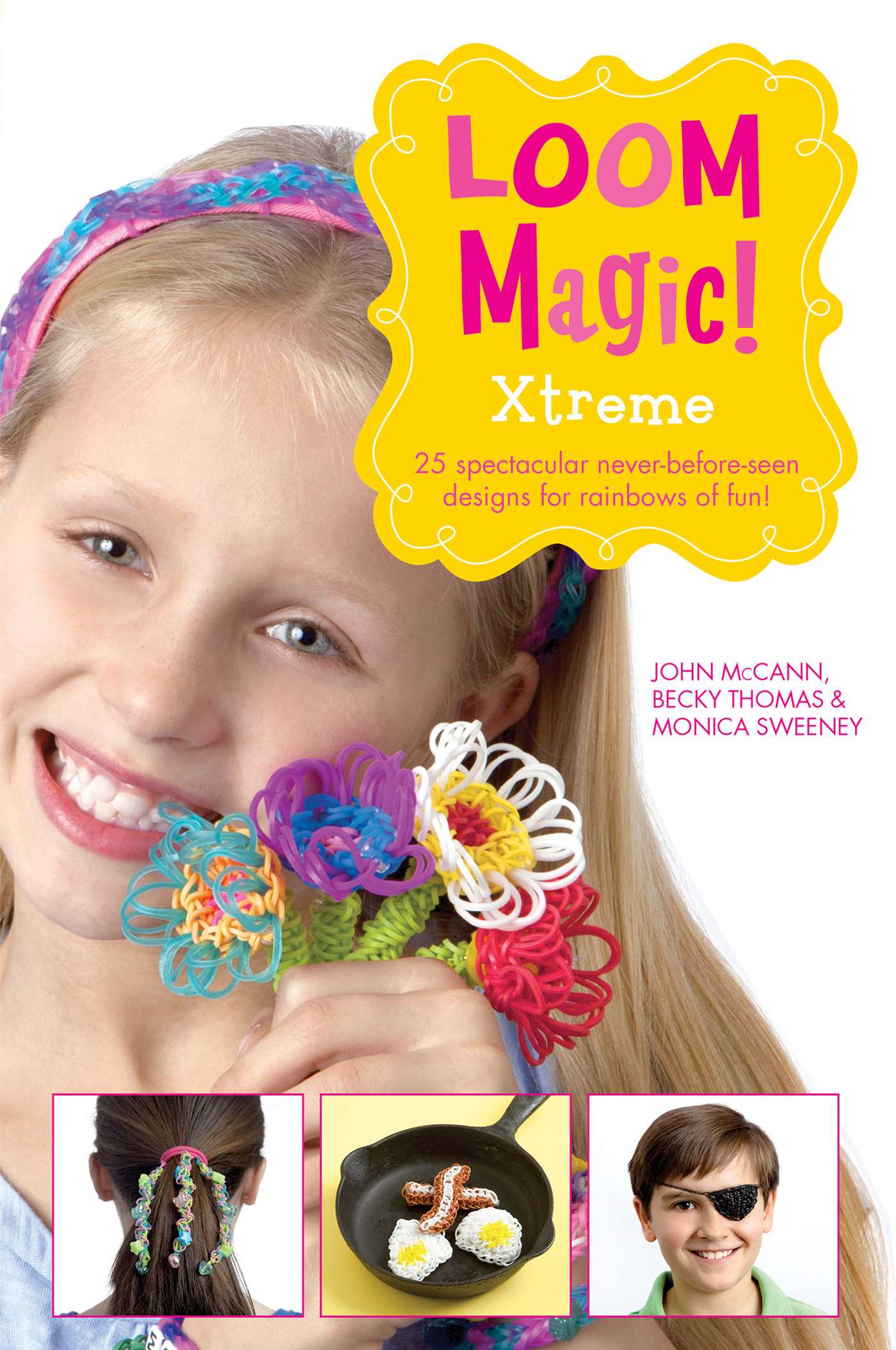 Loom magic xtreme 25 awesome never before seen designs for book cover image jpg loom magic xtreme 25 awesome never before seen designs for rainbows of fun ebook 9781471124525 fandeluxe Choice Image