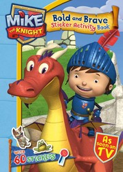 Mike the Knight Bold and the Brave Sticker Activity Book