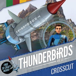 Thunderbirds Are Go: Crosscut