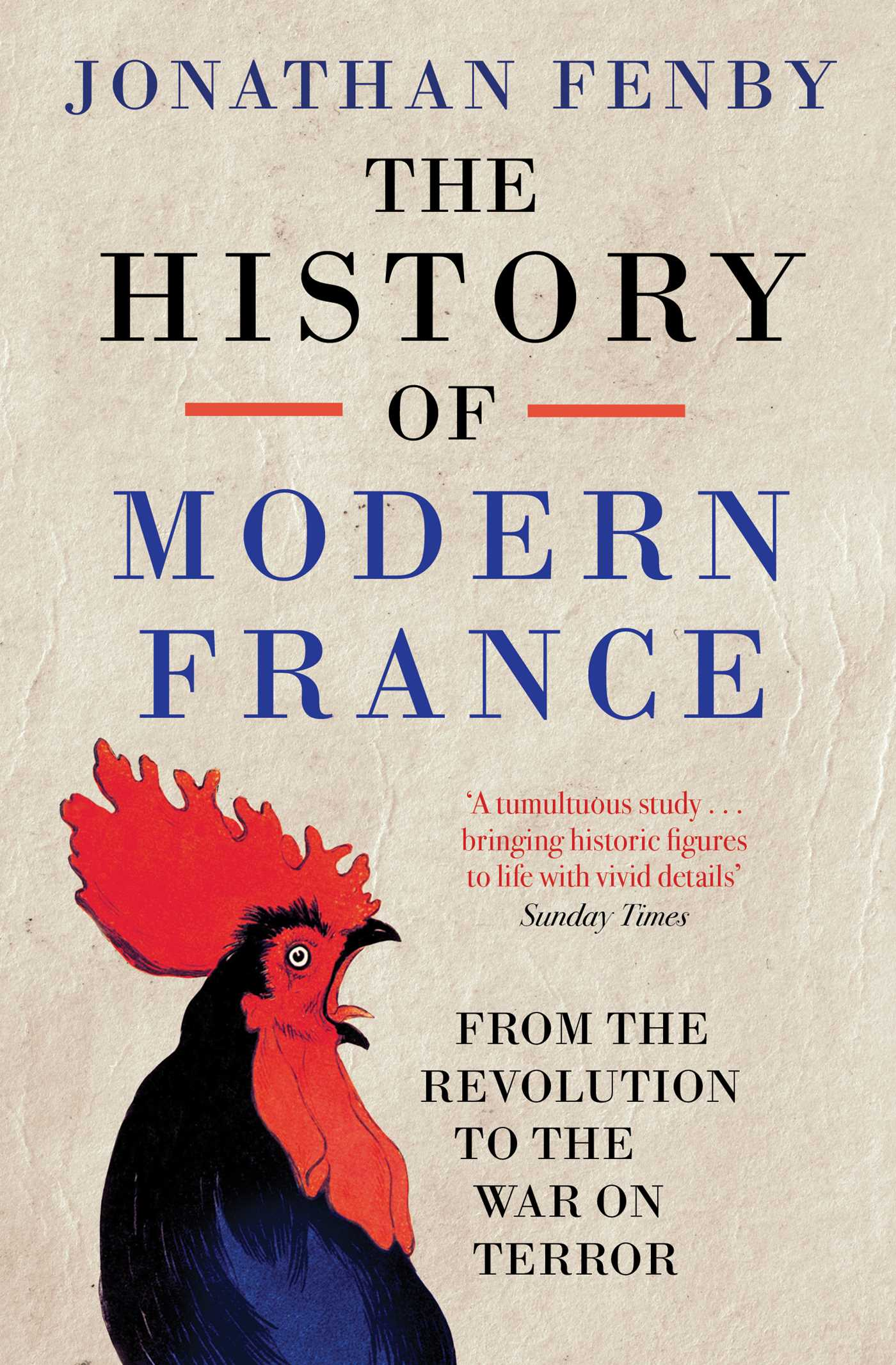 the history of modern france book by jonathan fenby official
