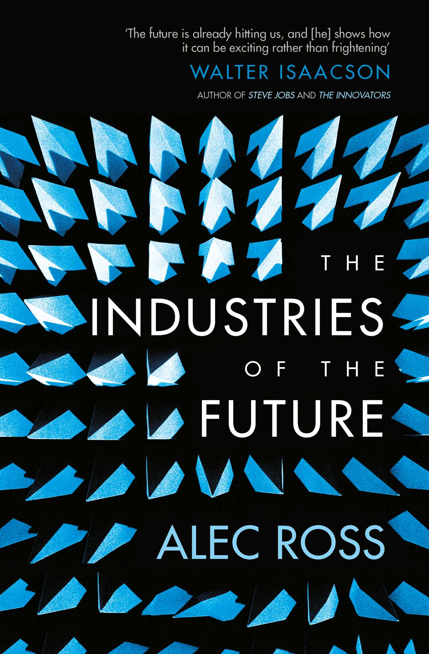 The industries of the future 9781471135279 hr