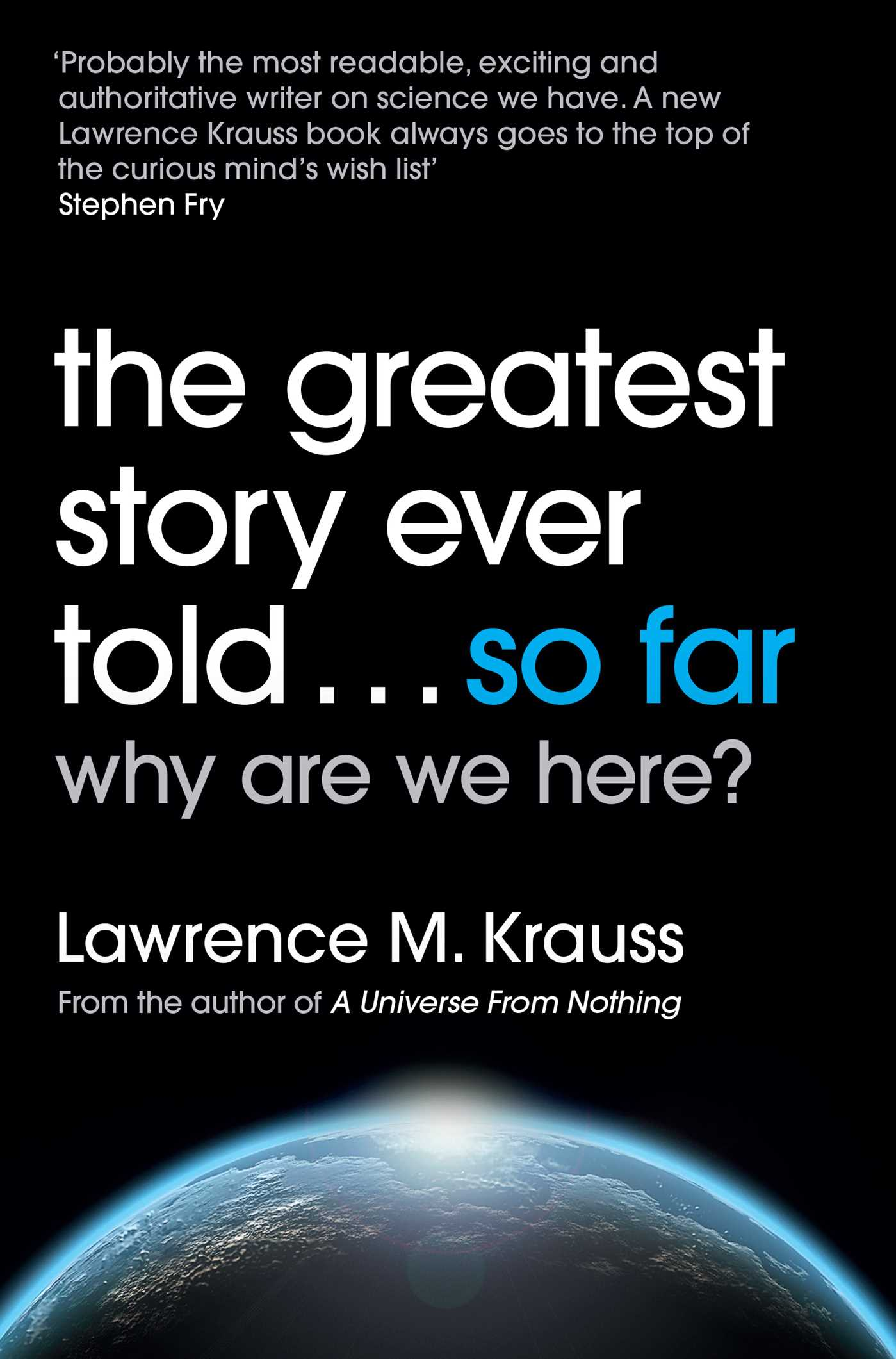 The greatest story ever told far book by lawrence krauss the greatest story ever told so far 9781471138553 hr fandeluxe Choice Image