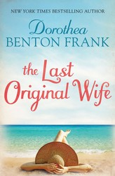 The Last Original Wife