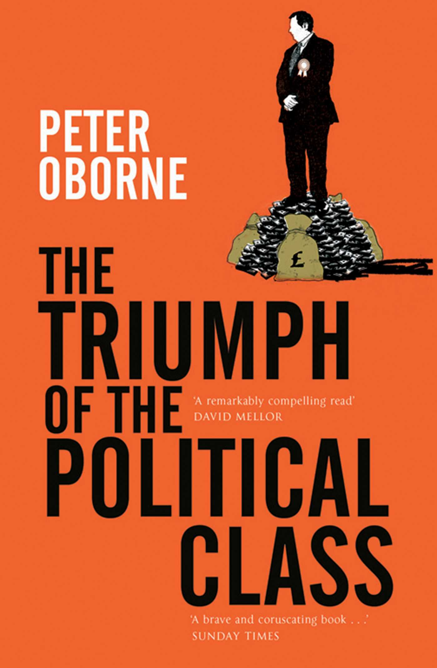 Triumph of the political class 9781471142048 hr