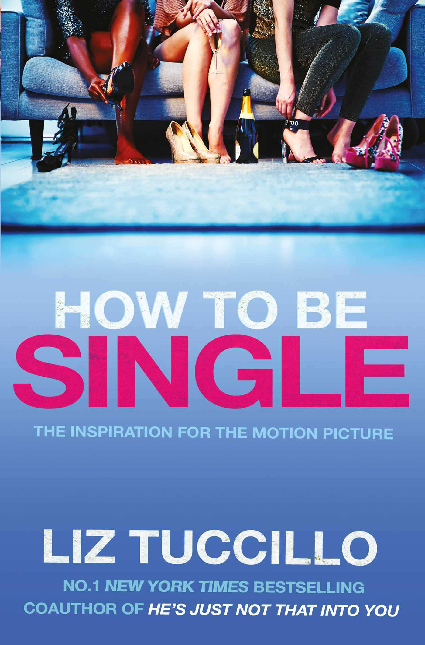 Liz tuccillo official publisher page simon schuster au book cover image jpg how to be single ccuart Images