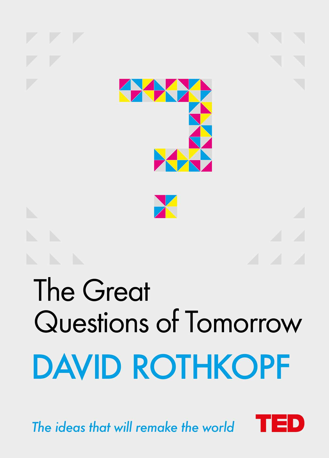 The great questions of tomorrow 9781471156137 hr