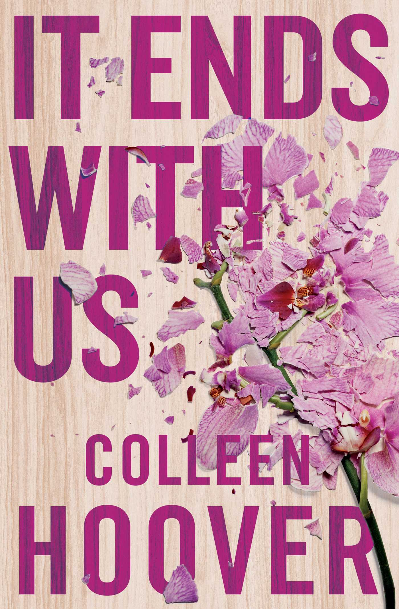 It Ends with Us by Colleen Hoover