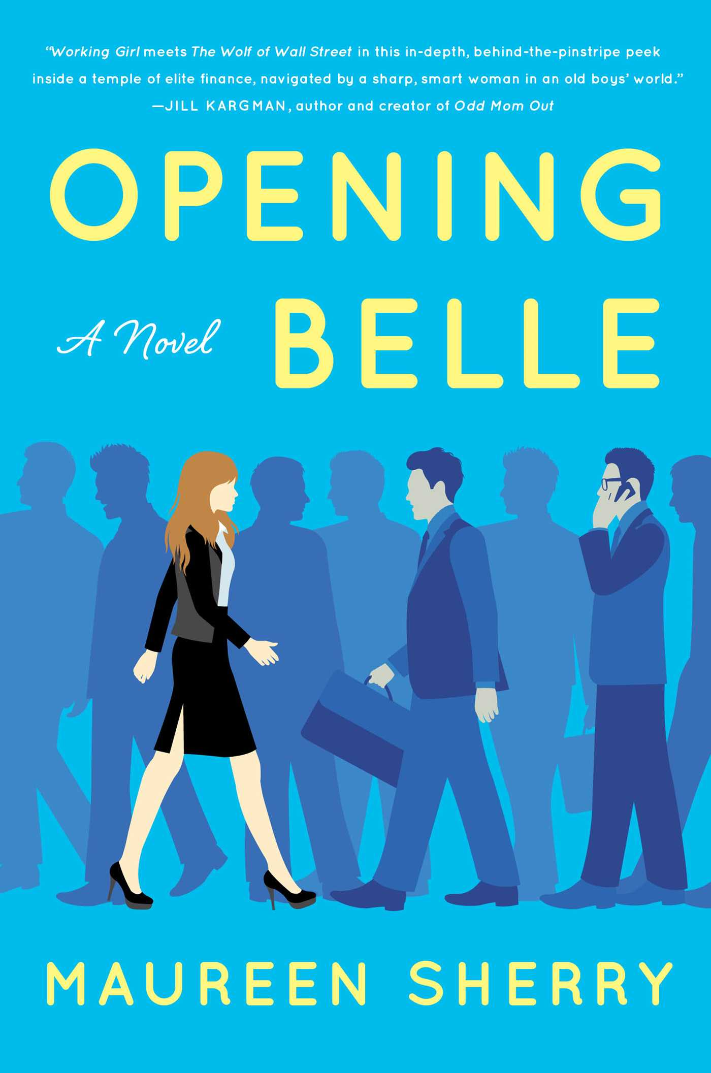 Opening Belle | Book by Maureen Sherry | Official Publisher Page ...
