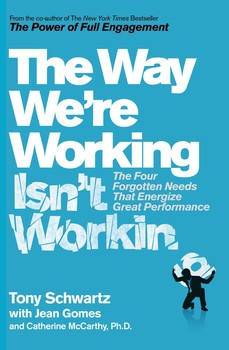 The way were working isnt working book by tony schwartz the way were working isnt working fandeluxe Choice Image