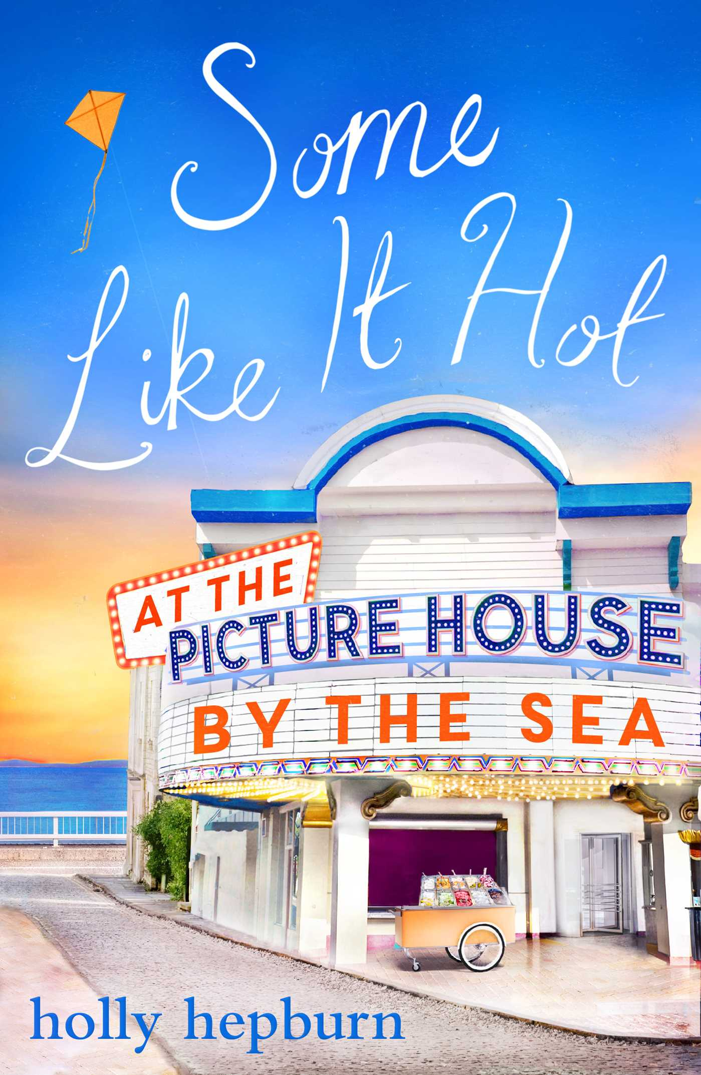 Some like it hot at the picture house by the sea 9781471161704 hr