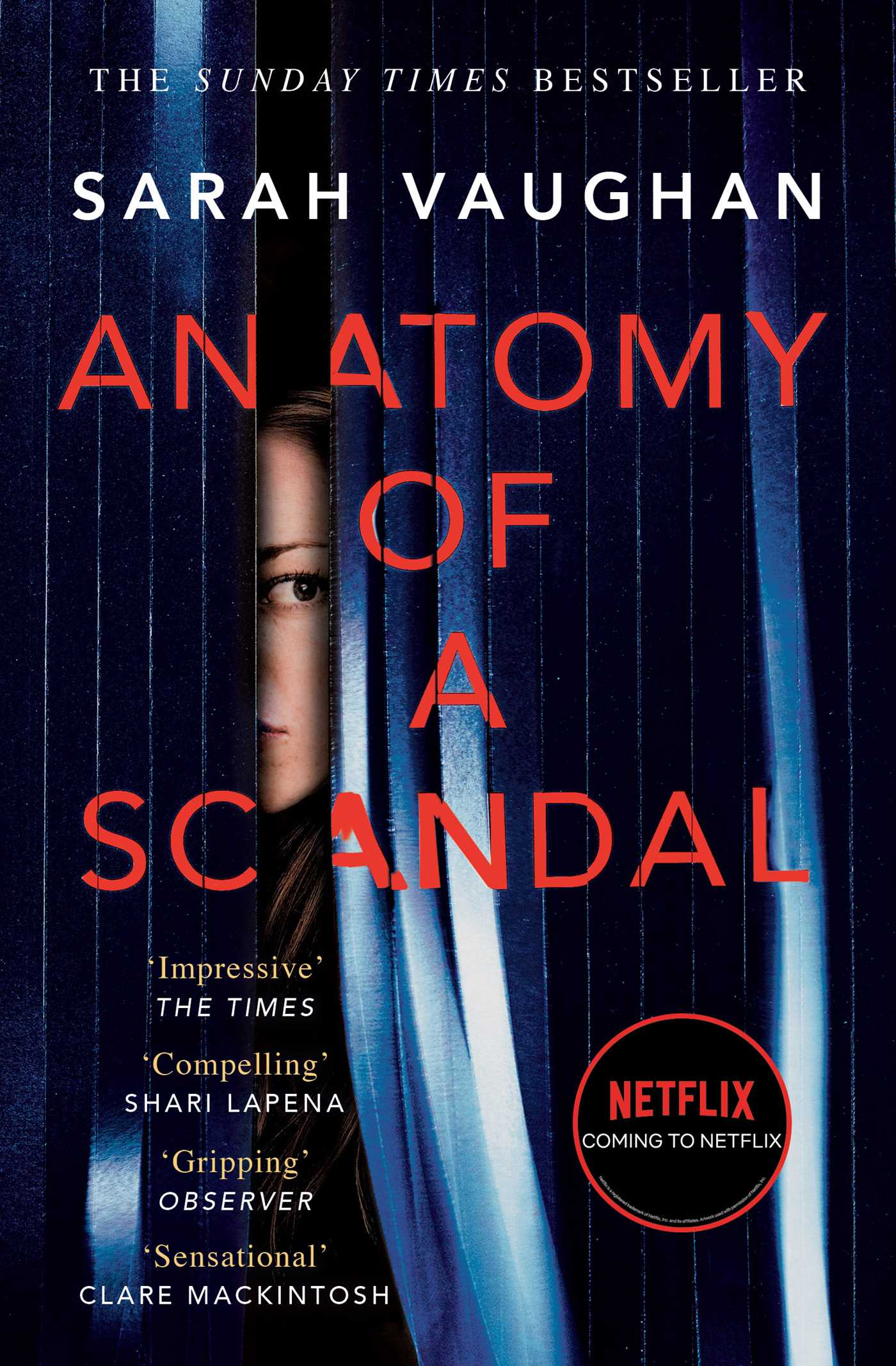 Anatomy Of A Scandal Book By Sarah Vaughan Official Publisher