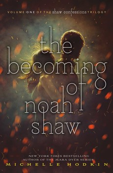 Resultado de imagen de The Becoming of Noah Shaw (Michelle Hodkin)