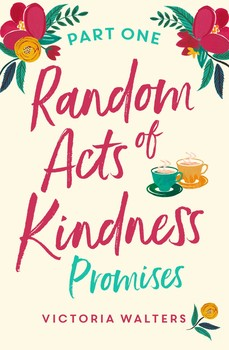 Random Acts of Kindness - Part 1