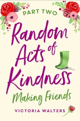 Random Acts of Kindness Part 2