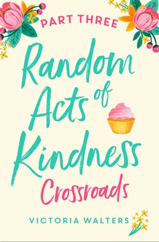 Random Acts of Kindness Part 3