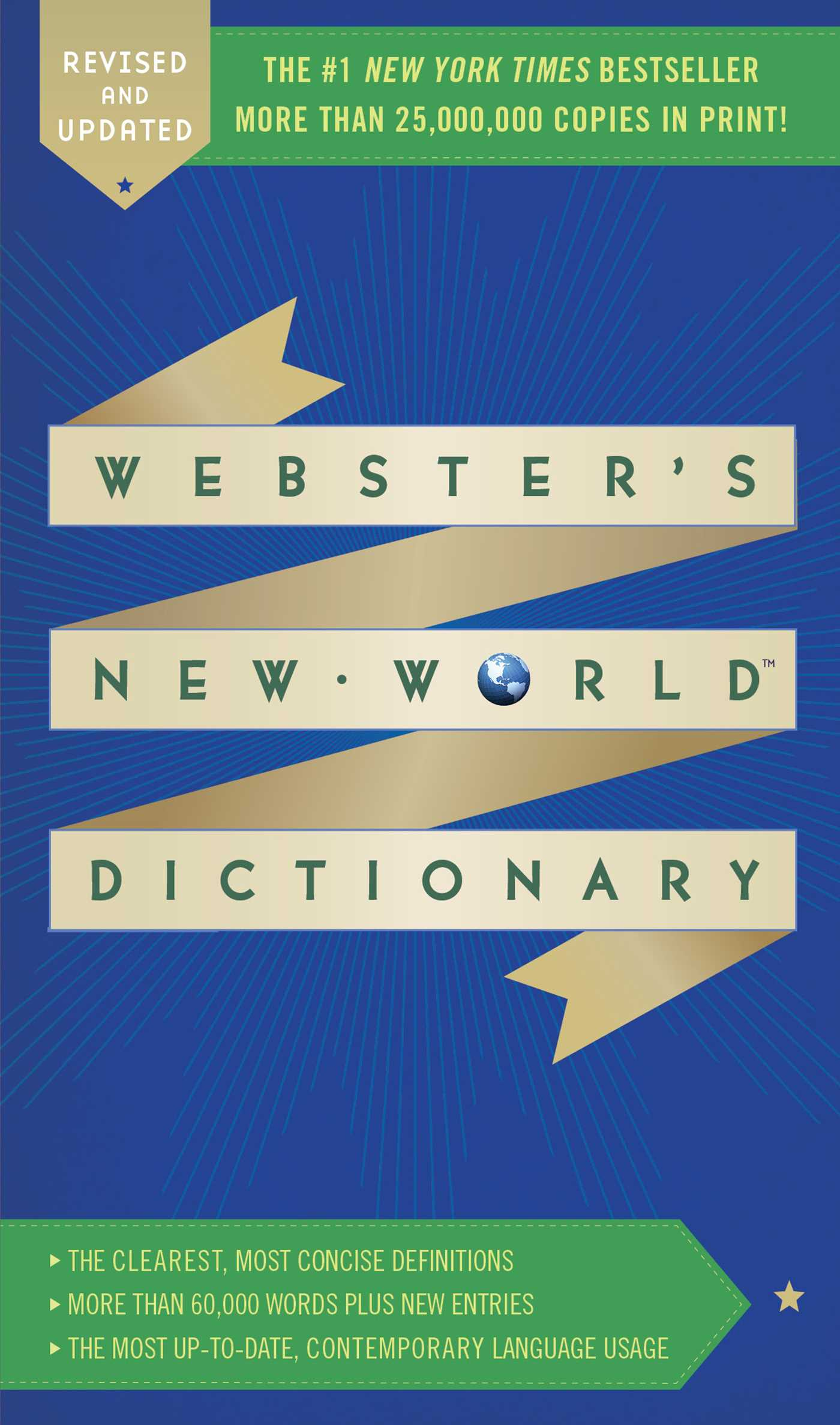 a description of the world in websters new world dictionary Views expressed in the examples do not represent the opinion of merriam-webster or its definition of world for english merriam-webster's unabridged dictionary.