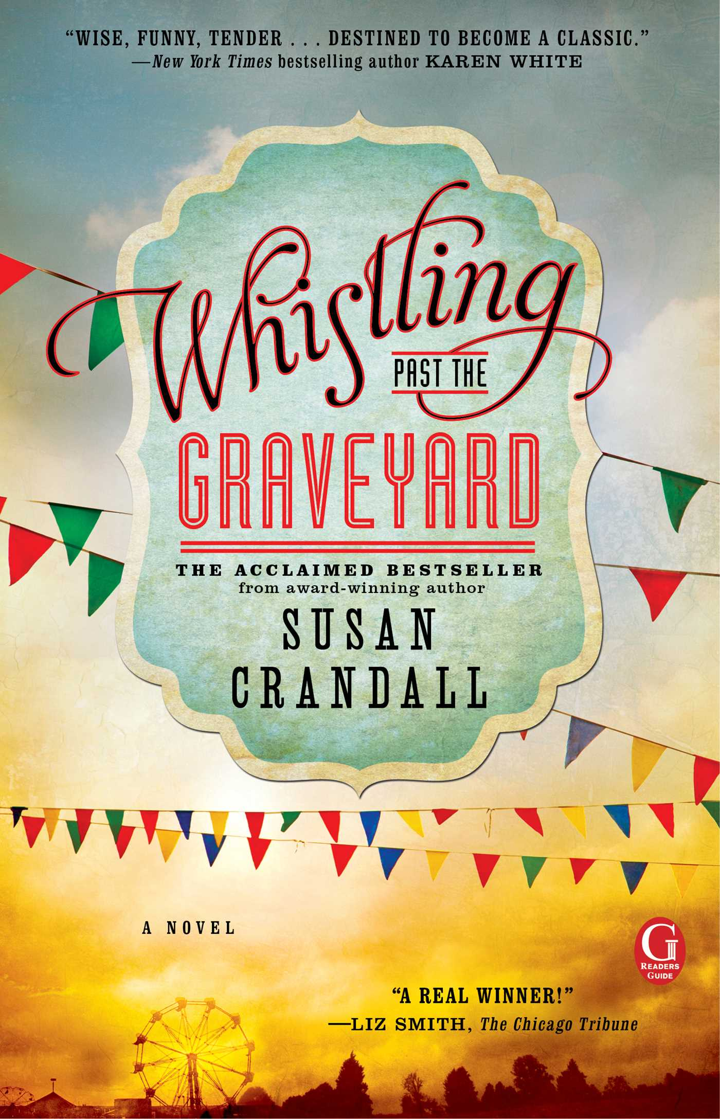 Whistling past the graveyard 9781476707730 hr