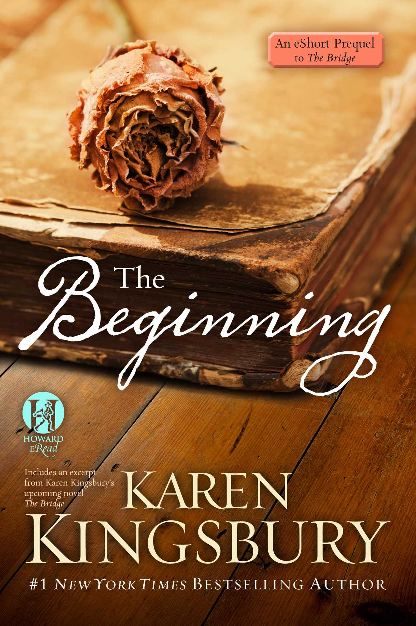 The-beginning-an-eshort-prequel-to-the-bridge-9781476713557_hr