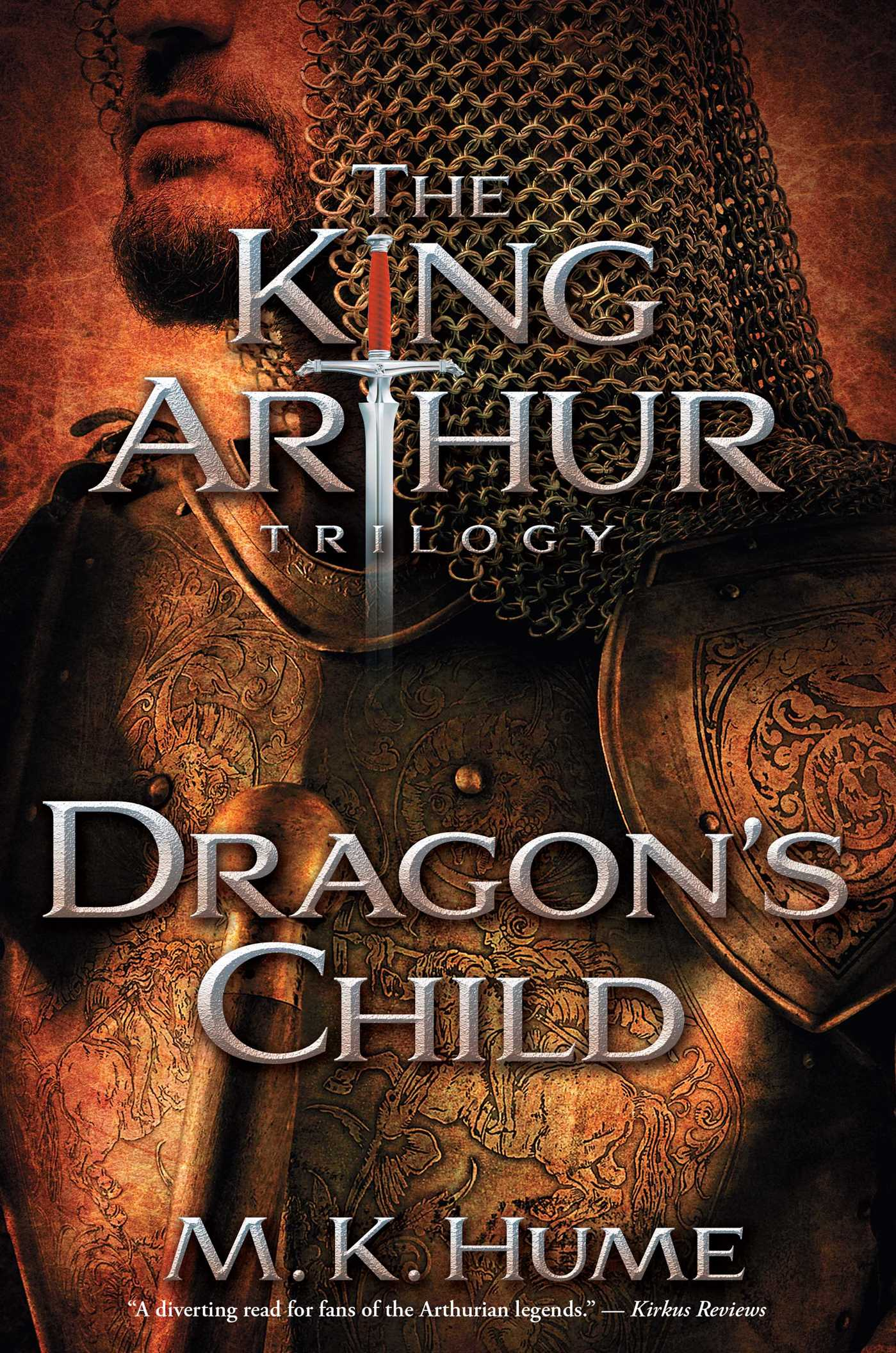 The-king-arthur-trilogy-book-one-dragons-child-9781476715186_hr