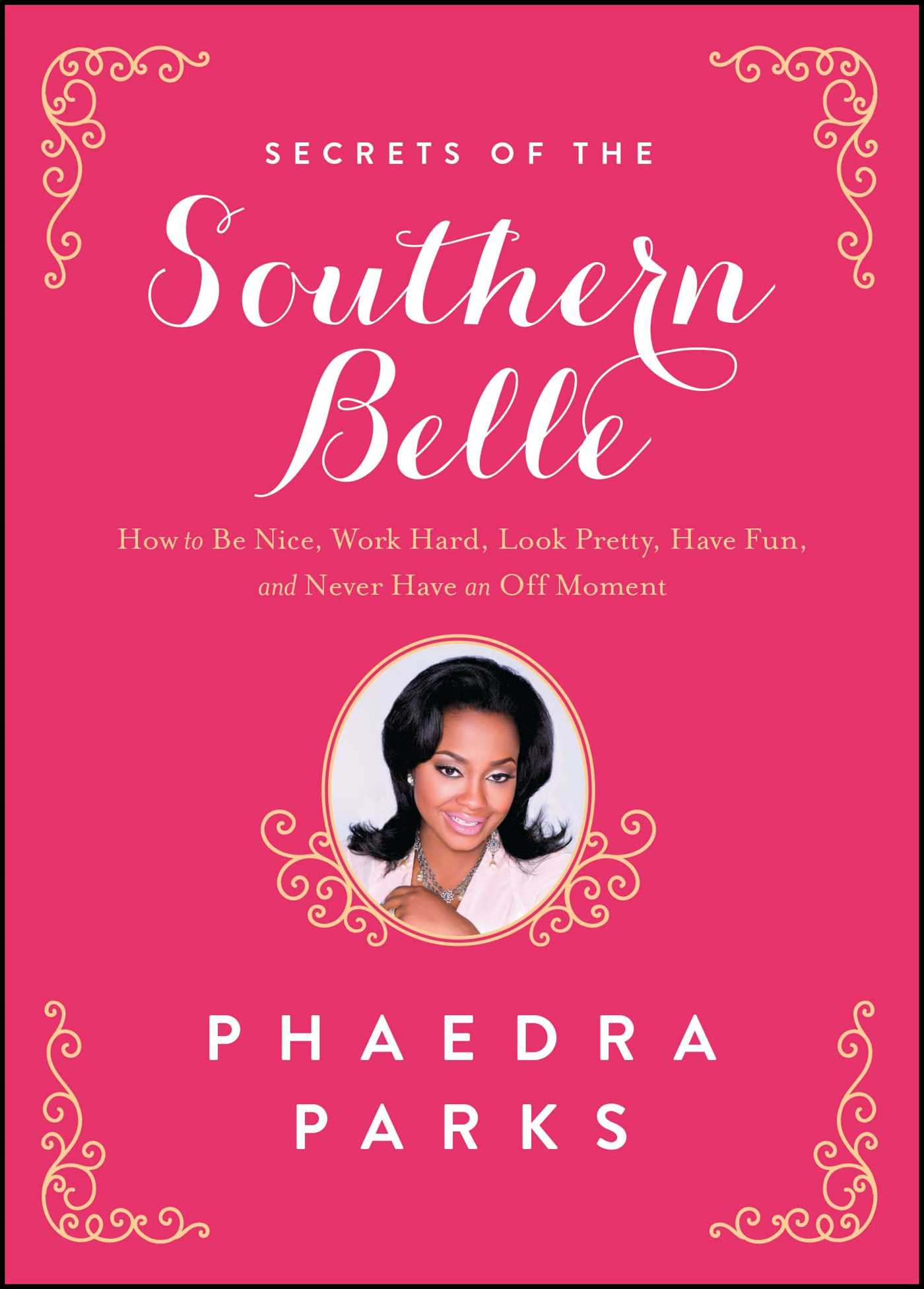 Secrets of the southern belle 9781476715469 hr