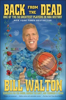 Back From The Dead Book By Bill Walton Official border=