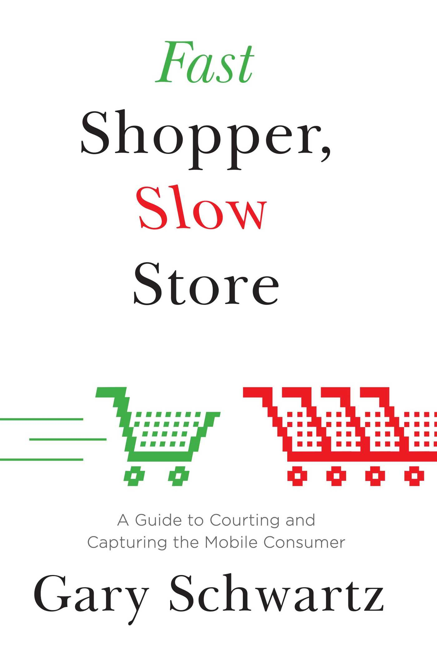 Fast shopper slow store 9781476718705 hr
