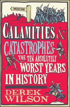 Calamities & Catastrophes
