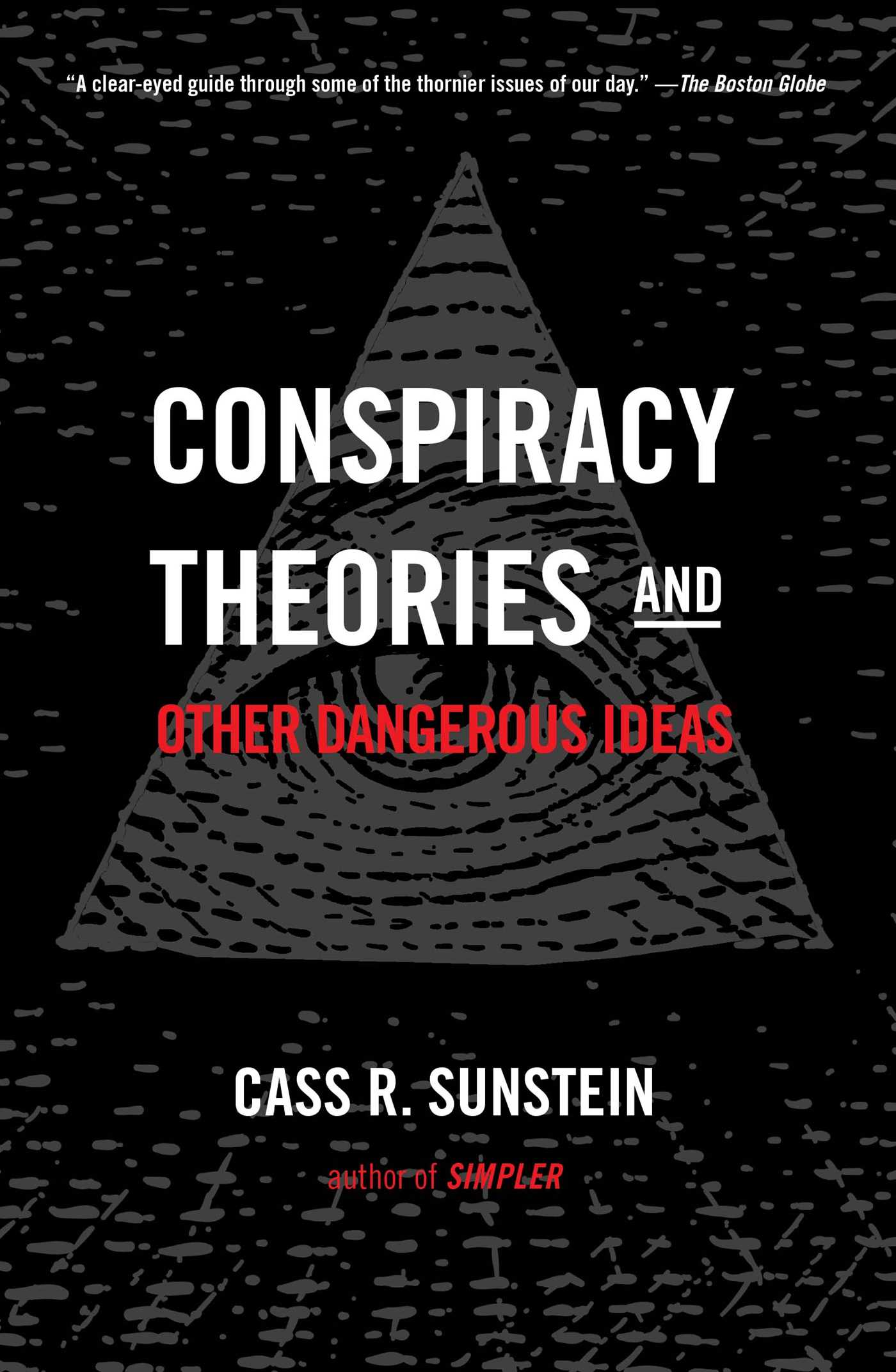 Conspiracy theories and other dangerous ideas 9781476726632 hr