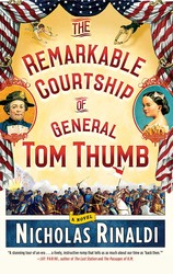 The remarkable courtship of general tom thumb 9781476727332