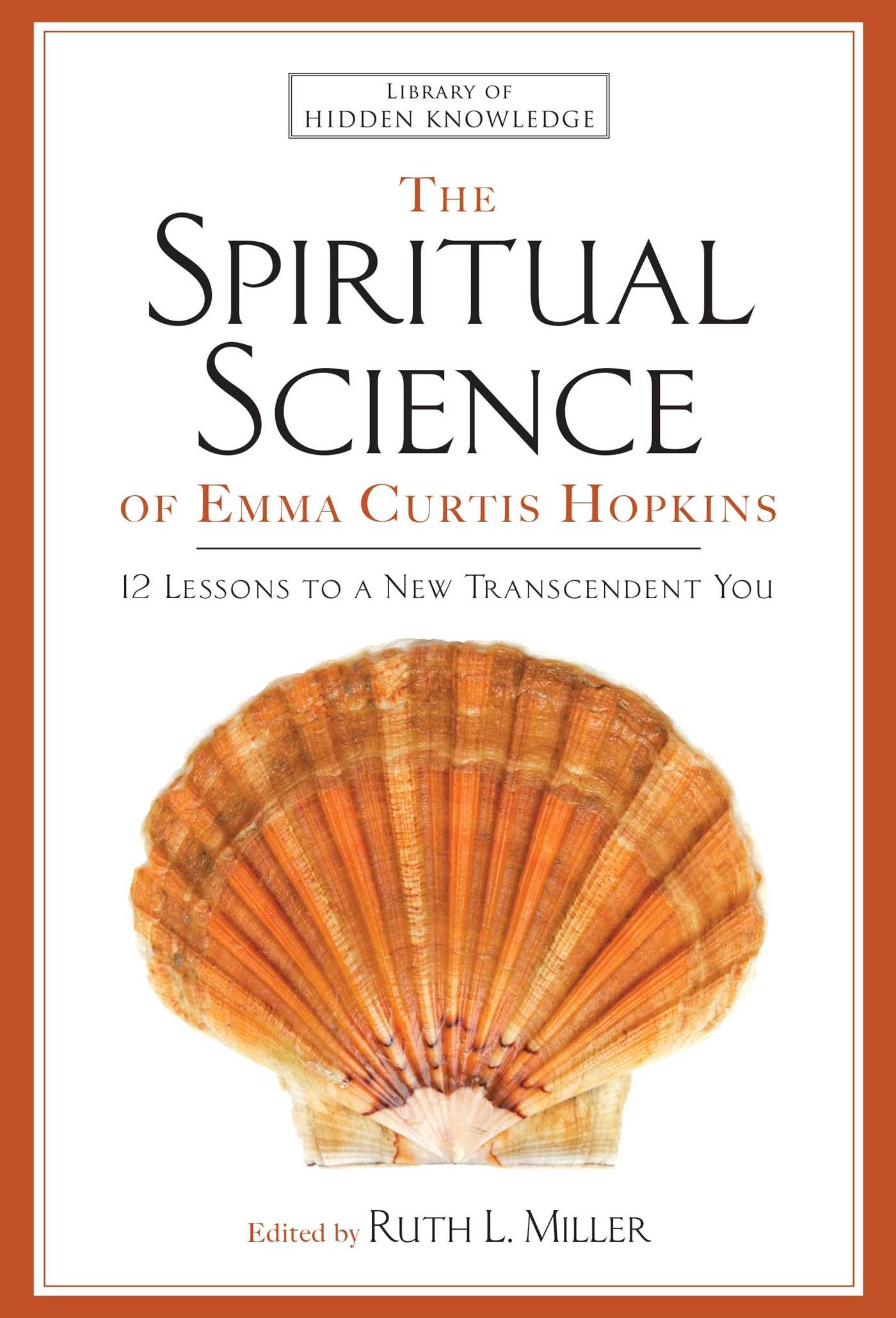 The-spiritual-science-of-emma-curtis-hopkins-9781476728643_hr