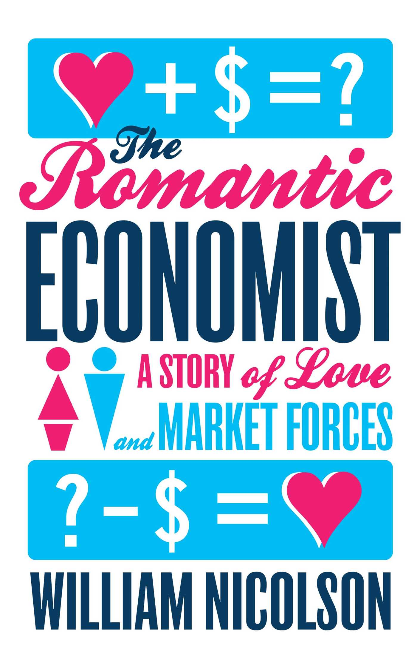 The romantic economist 9781476730417 hr