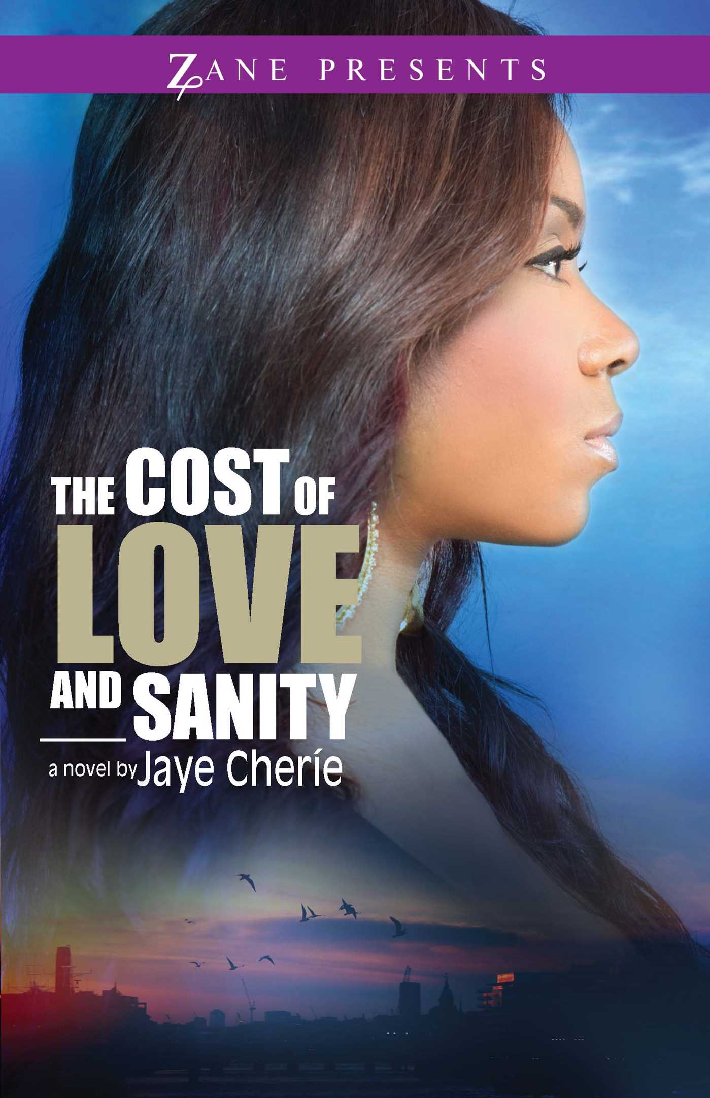 The cost of love and sanity ebook by jaye cherie official the cost of love and sanity 9781476733395 hr fandeluxe PDF