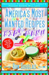 Americas most wanted recipes kids menu 9781476734910