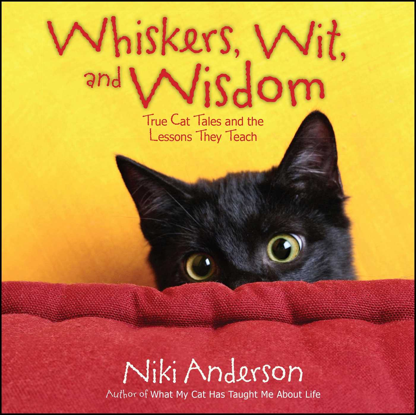 Whiskers wit and wisdom 9781476738147 hr