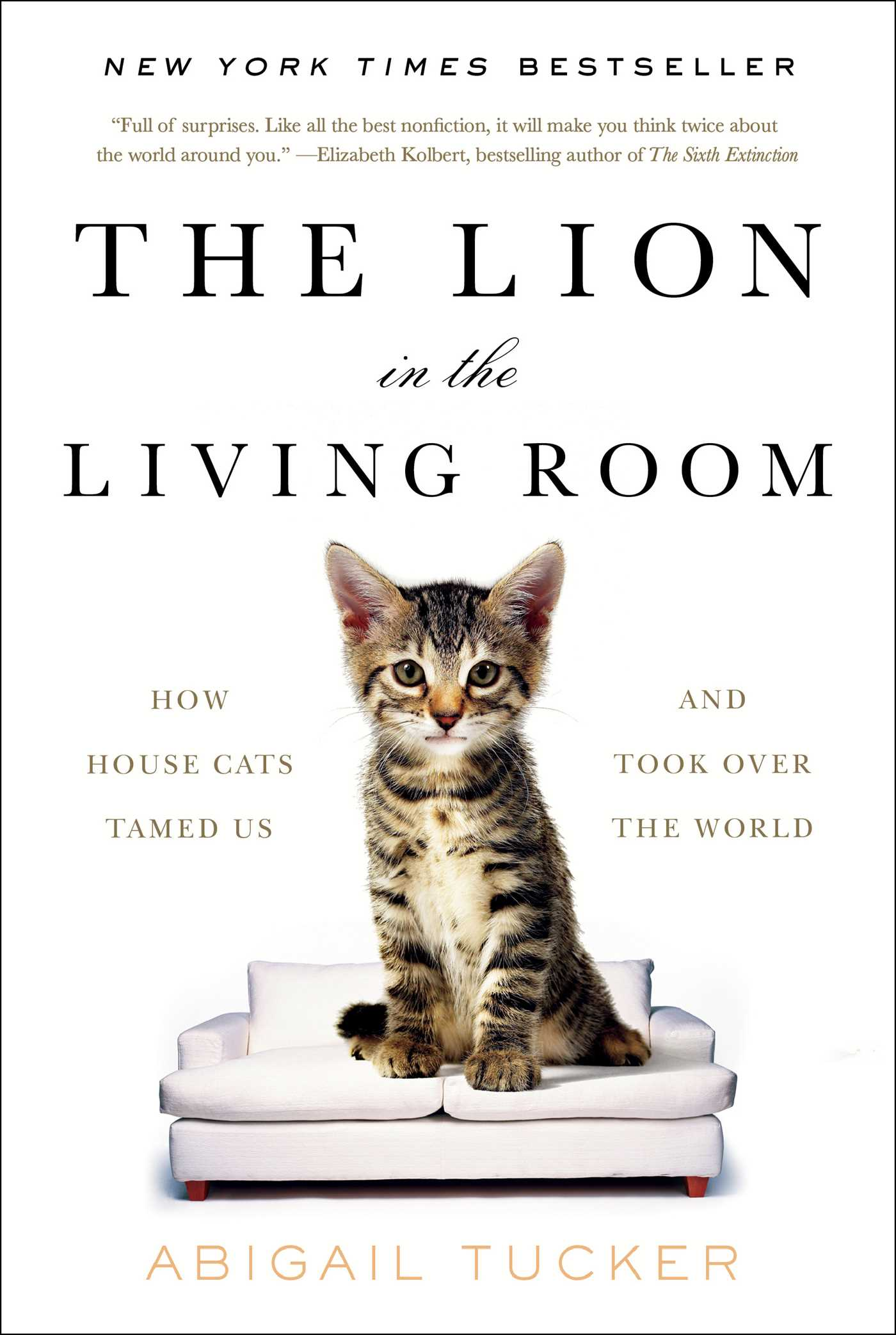 The Lion In The Living Room  Book By Abigail Tucker  Official Publisher  Page  Simon & Schuster Canada