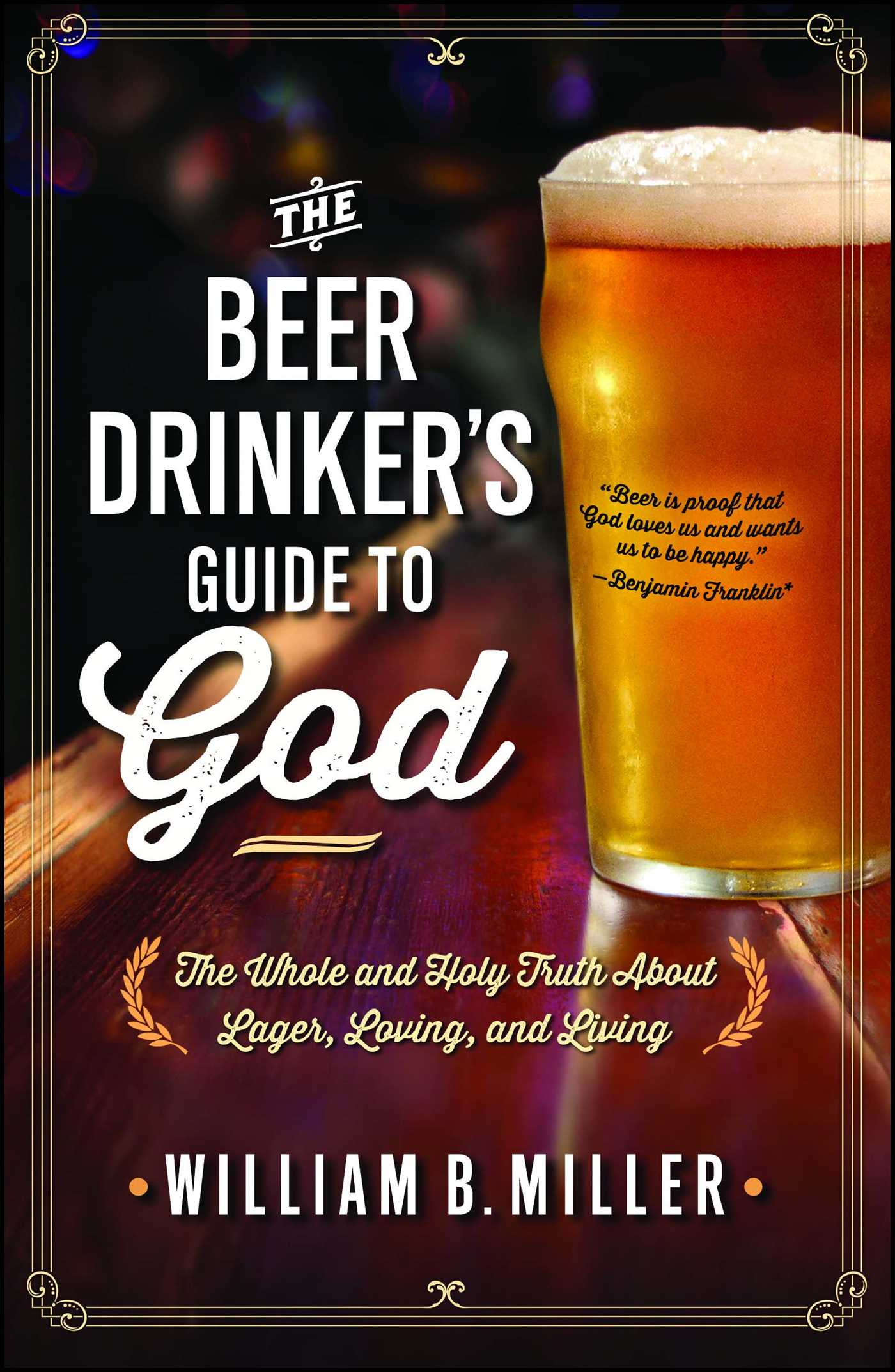 The beer drinkers guide to god 9781476738642 hr